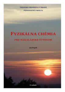 Obálka učebnice Fyzikálna chémia pre bakalárske štúdium
